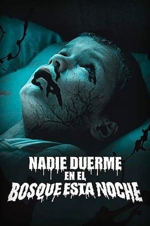 Nadie duerme en el bosque esta noche (2020)