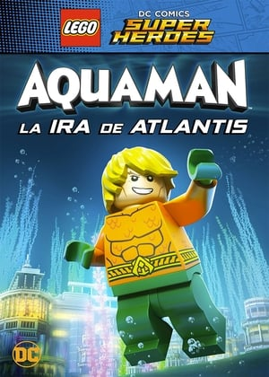 LEGO Aquaman: La ira de Atlantis