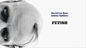 Fetish (2019)