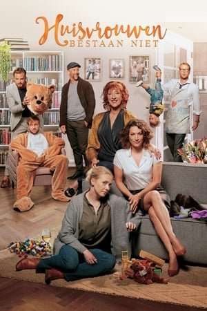 Voir Film Happy Housewives  (Huisvrouwen bestaan niet) streaming VF gratuit complet