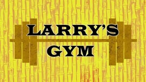 Larry's Gym