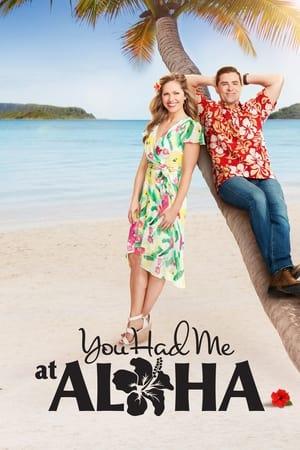 You Had Me at Aloha              2021 Full Movie