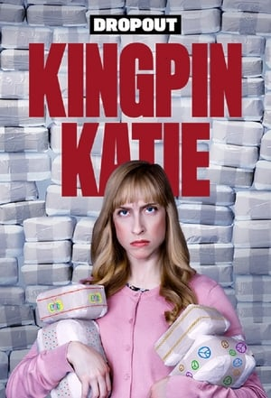 Kingpin Katie Season 1 Episode 5