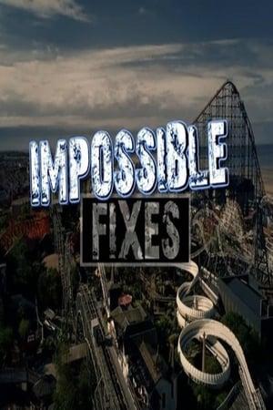 Impossible Fixes – Season 1