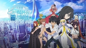Toaru Majutsu no Index Movie: Endymion no Kiseki (A Certain Magical Index the Movie: The Miracle of Endymion)
