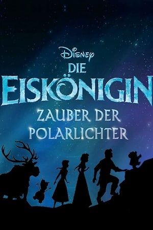 La reine des neiges magie des aurores bor ales film complet en streaming vf gratuit - Streaming gratuit la reine des neiges ...