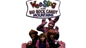 Wee Sing in the Big Rock Candy Mountains (1991)