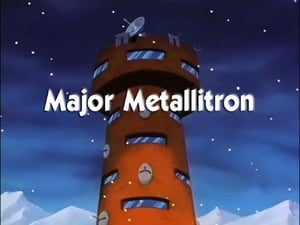 Major Metallitron