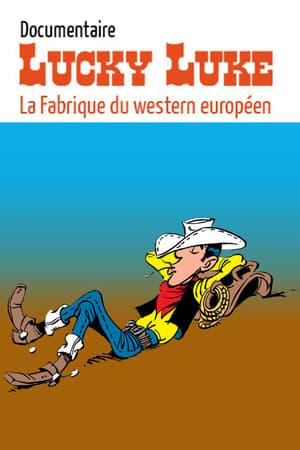 Lucky Luke : la fabrique du western européen
