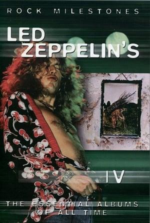 Rock Milestones: Led Zeppelin's IV