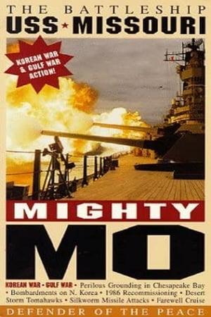 Mighty Mo: Battleship USS Missouri BB-63 (1998)