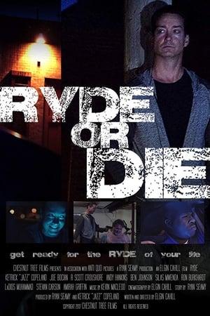Ryde or Die (2018)