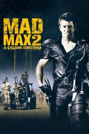 Mad Max: A Caçada Continua - Poster