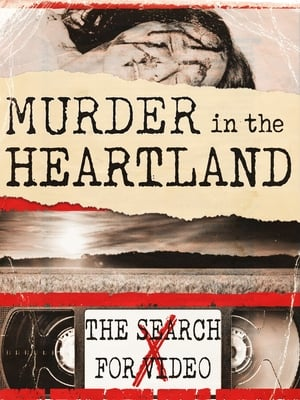 Image Murder in the Heartland: The Search For Video X