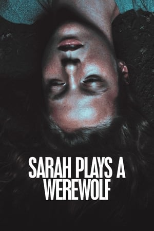 Sarah Plays a Werewolf (2017)