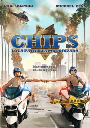 CHiPs, loca patrulla motorizada (2017)