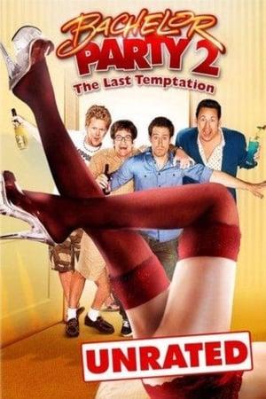 Despedida de soltero 2: La ultima tentacion (2008)