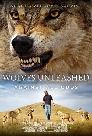 Wolves Unleashed: Against All Odds (2018)