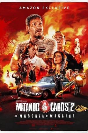 Image Matando Cabos 2, La Máscara del Máscara