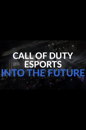 Call of Duty eSports: INTO THE FUTURE