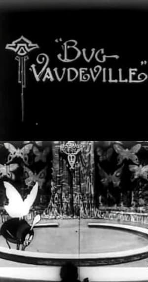 Dreams of the Rarebit Fiend: Bug Vaudeville
