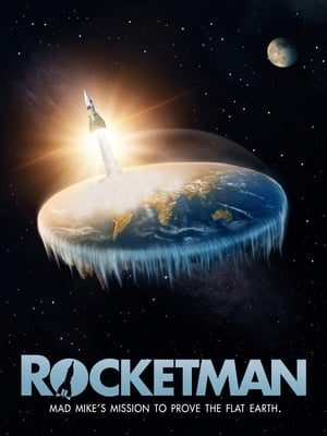 Image Rocketman: Mad Mike's Mission to Prove the Flat Earth