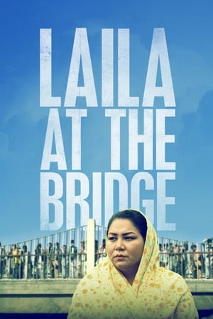 Laila at the Bridge