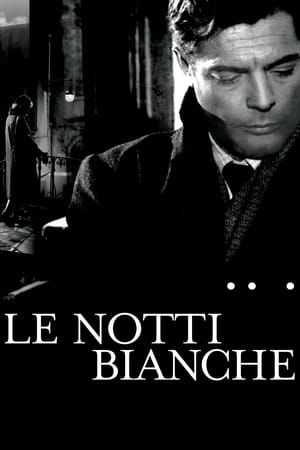 Le Notti Bianche streaming