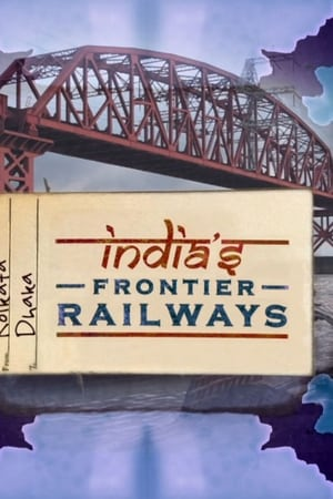 Image India's Frontier Railways