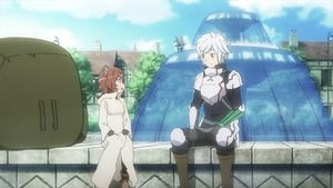 Is It Wrong to Try to Pick Up Girls in a Dungeon?: 1×4