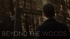 Beyond the Woods – streaming online