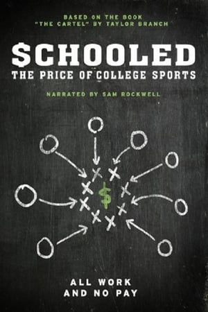 Schooled: The Price of College Sports-Sam Rockwell