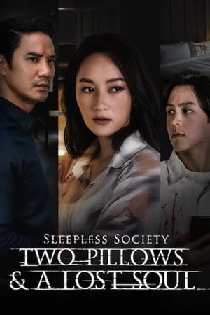 Sleepless Society: Two Pillows & A Lost Soul (2020)