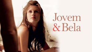 Jeune & jolie / Young & Beautiful / Νέα και Όμορφη (2013)