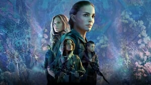 English movie from 2018: Annihilation
