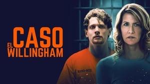 Captura de El caso Willingham (2018) HD 1080p Latino