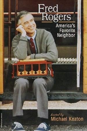 Fred Rogers: America's Favorite Neighbor