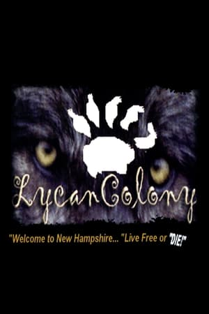 Lycan Colony (2006)