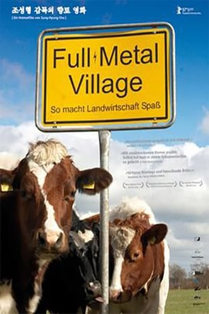 Full Metal Village (2007)