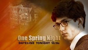 One Spring Night ( Uma noite de Primavera )