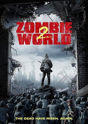 Nonton Zombie World 2 (2018)