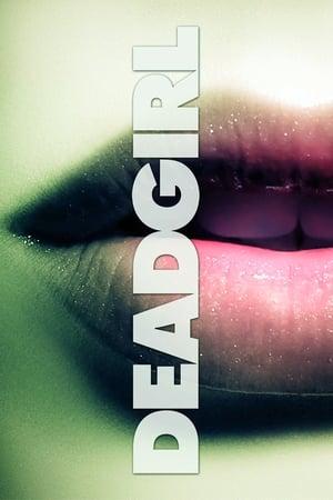 Deadgirl 2008 Full Movie Subtitle Indonesia
