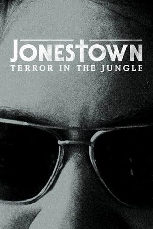 Image Jonestown: Terror in the Jungle