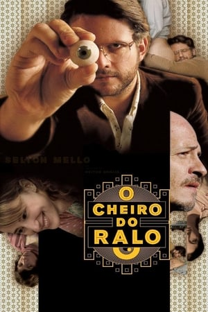 O Cheiro do Ralo Torrent, Download, movie, filme, poster