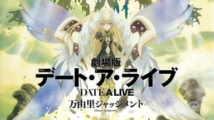 Date A Live Movie: Mayuri Judgment (2015) Watch Online