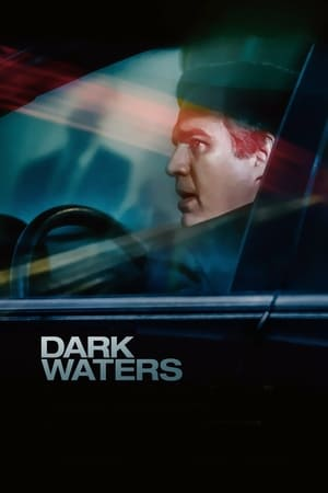 Dark Waters 2019 online subtitrat in romana