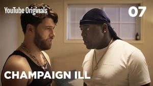 Champaign Ill: Saison 1 Episode 7