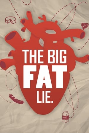 The Big Fat Lie