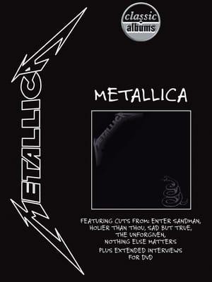 Classic Albums: Metallica - Metallica