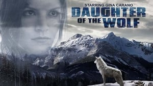 Daughter of the Wolf Movie Watch Online